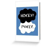 Hokey?  Pokey. Clouds Greeting Card