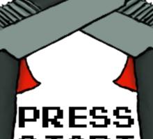 "Just Press ""Start"" Sticker"