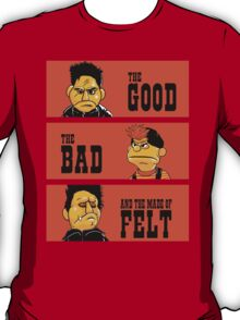 Angel - The Good, the bad, and the made of felt T-Shirt