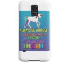 Always be a Unicorn - bright Samsung Galaxy Case/Skin