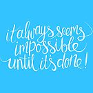 impossible + possible (blue) by hannahison