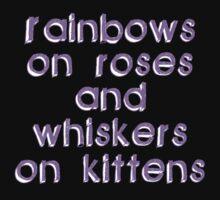 Rainbows on Roses by cutesiesbychris
