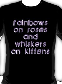 Rainbows on Roses T-Shirt