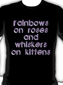 Rainbows on Roses T-Shirt