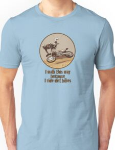 WalkThisWay Unisex T-Shirt