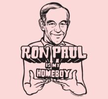Ron Paul Is My Homeboy Kids Clothes
