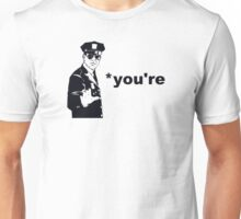 You're Your Grammar Police Unisex T-Shirt