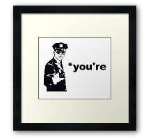 You're Your Grammar Police Framed Print
