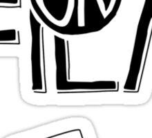 """""""Girls on Film"""" Sticker"""