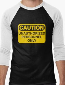 Unauthorized Personnel Only Men's Baseball ¾ T-Shirt