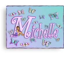Butterflies Name Art - Michelle Canvas Print