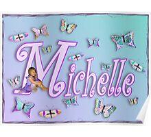 Butterflies Name Art - Michelle Poster