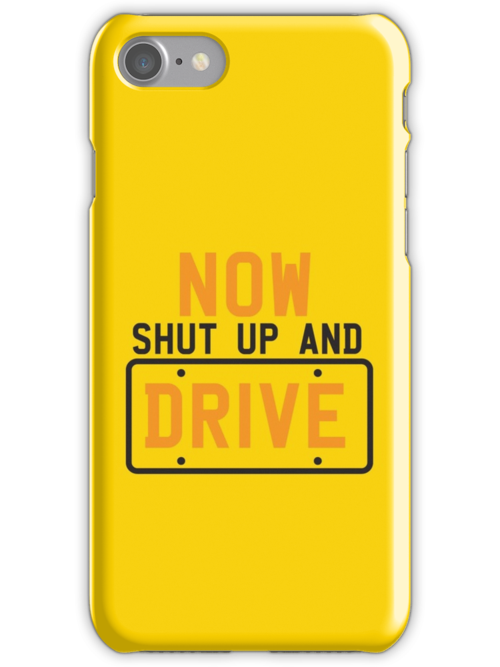 NOW SHUT UP AND DRIVE with license plate warning by jazzydevil