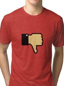 I don't like this! (Thumb Down) Tri-blend T-Shirt