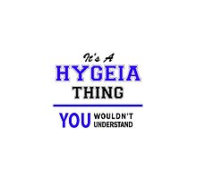 It's a HYGEIA thing, you wouldn't understand !! by thenamer