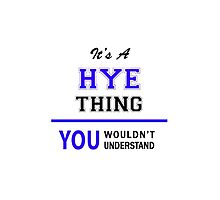 It's a HYE thing, you wouldn't understand !! by thenamer
