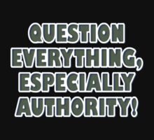 QUESTION EVERYTHING by BYRON