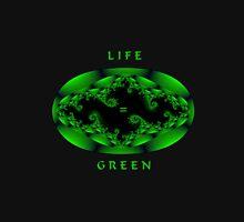 Life is Green Unisex T-Shirt