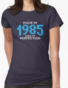 Made in 1985 T-Shirt