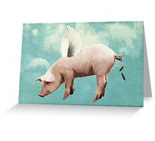 when pigs fly... Greeting Card