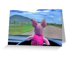 Piglet was elected designated driver. Greeting Card