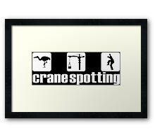 Crane Spotting (Trainspotting Spoof) Framed Print