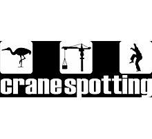 Crane Spotting (Trainspotting Spoof) Photographic Print