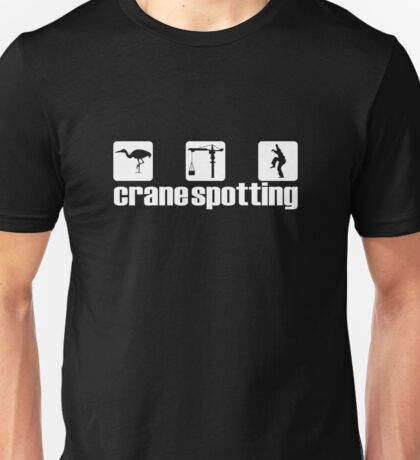 Crane Spotting (Trainspotting Spoof) Unisex T-Shirt