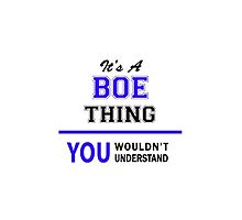 OE It's a BOE thing, you wouldn't understand !! by yourname
