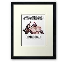 Mr.Torgue Quote Framed Print