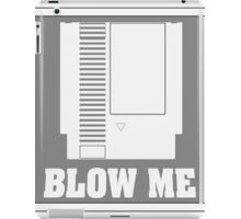 BLOW ME NES! iPad Case/Skin