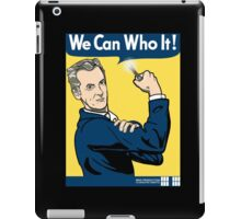 We Can Who It! iPad Case/Skin