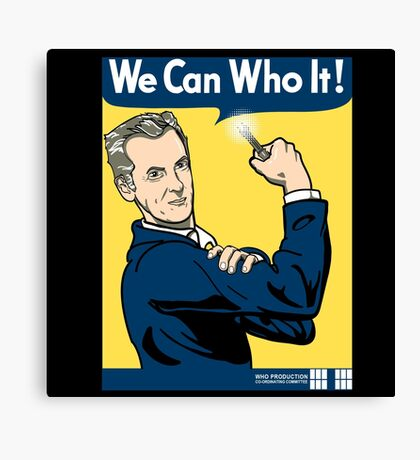 We Can Who It! Canvas Print