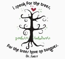 i speak for the trees..for the trees have no tongues by ClaireMC