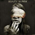 Beauty Is Pain by Ash Sivils