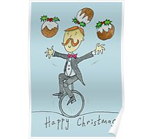 Christmas Pudding Juggling Unicyclist  Poster