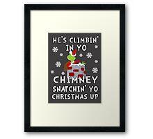 He's Snatchin' up yo Christmas Framed Print