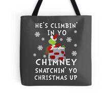 He's Snatchin' up yo Christmas Tote Bag