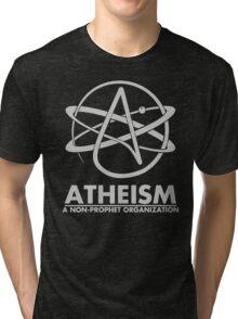 Atheism - A Non Prophet organization Tri-blend T-Shirt