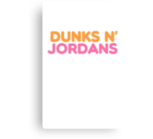 Dunks N Jordans Canvas Print