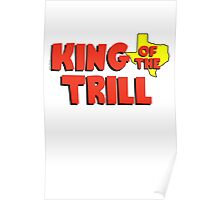King of the Trill Poster