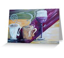 Coffee, Tea, and Wine Greeting Card