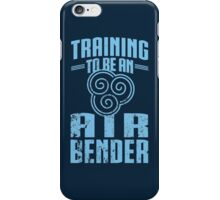 Training To Be an Air Bender  iPhone Case/Skin