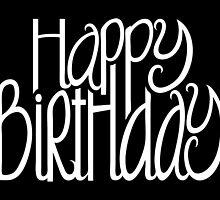 Happy Birthday Black by Mariana Musa