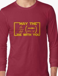 May the Equation be with you Long Sleeve T-Shirt