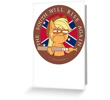 Applejack - The South Will Rise Greeting Card