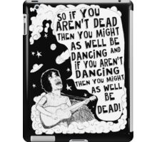Stop Being So Cool And Get Silly iPad Case/Skin