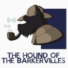 THE HOUND OF THE BARKERVILLES by jlechuga