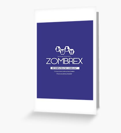 ZOMBREX Ad Greeting Card