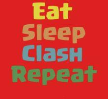 Clash of clans    eat sleep clash repeat by Roaldtom